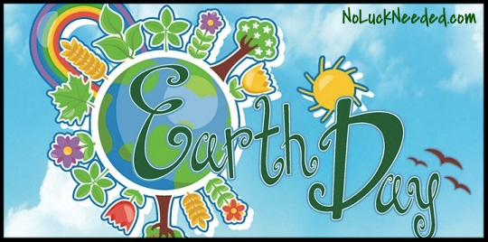 CLOSED Win $50 Cash in NoLuckNeeded's EARTH DAY Free Contest